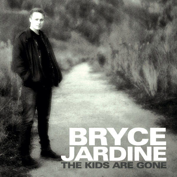 The Kids Are Gone - Bryce Jardine